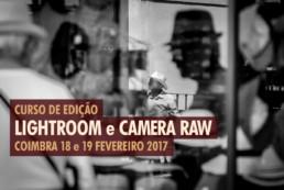 Curso de Edição com Lightroom e Camera Raw - Fev.2017 © Carlos Dias