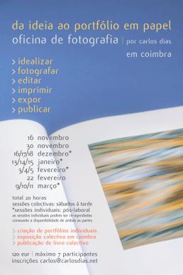 Da Ideia ao Portólio em Papel | oficina de fotografia © Carlos Dias 2019